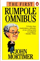 The First Rumpole Omnibus by John Mortimer