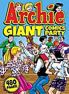 Archie Giant Comics Party by Archie Comics