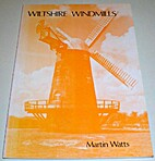 Wiltshire Windmills by Martin Watts