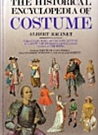 The Historical Encyclopedia of Costumes by…