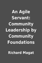 An Agile Servant: Community Leadership by…