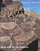 Art Of The Shaman by David Whitley