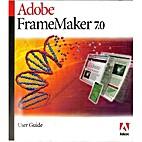 Adobe FrameMaker 7.0 User Guide by Inc.…