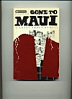 Gone to Maui by Ken Goring