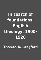 In search of foundations; English theology,…