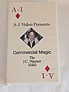 Commercial Magic: The JC Wagner Video by J.…