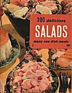 300 Salads (Kitchen Companion) by Culinary…