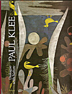 Paul Klee : dialogue with nature by Paul…