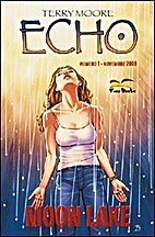 Echo 1: Moon Lake by Terry Moore