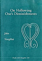 On hallowing one's diminishments by John R.…