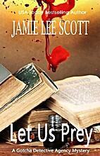 Let Us Prey by Jamie Lee Scott