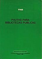 Pautas para bibliotecas públicas by…