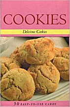 Cookies, Delicious Cookies: 50 Easy to Use…