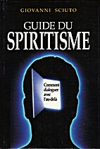 Guide du spiritisme by Giovanni Sciuto