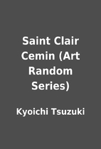 Saint Clair Cemin (Art Random Series) by…
