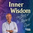 Inner Wisdom Volume 1 & 2 by Dr. Wayne W.…