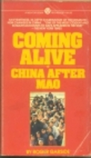 Coming Alive: China After Mao by Roger…