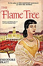The Flame Tree by Theodore Pratt