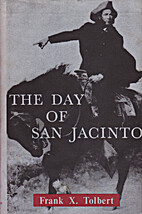 The day of San Jacinto by Joseph Francis…
