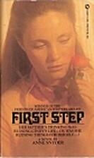 First Step by Anne Snyder