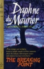 The Breaking Point by Daphne du Maurier