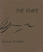 The Knife by Stephen Rodefer