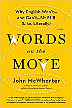 Words on the Move: Why English Won't -…