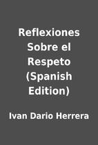 Reflexiones Sobre el Respeto (Spanish…