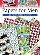 Papers for Men: 24 Perforated Papers by…
