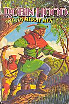 Robin Hood and His Merrie Men