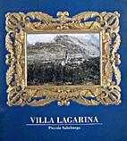 Villa Lagarina Piccola Salisburgo by Vari
