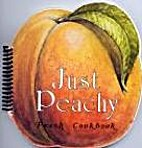 Just peachy (The Grand cook book series) by…