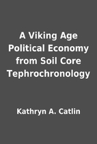 A Viking Age Political Economy from Soil…