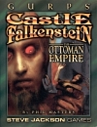 GURPS Castle Falkenstein: The Ottoman Empire…