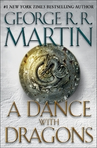 A Dance with Dragons: A Song of Ice and…