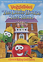 Little House That Stood by Veggie Tales