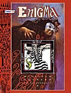 Enigma, Bd.1, Die Eidechse, der Kopf und…