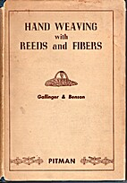 Hand Weaving with Reeds and Fibers 1948 by…