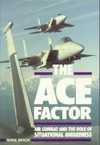 The Ace Factor: Air Combat and the Role of…