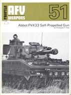 PROFILE AFV WEAPONS: ABBOT FV433…