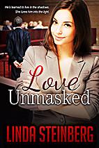 Love Unmasked by Linda Steinberg