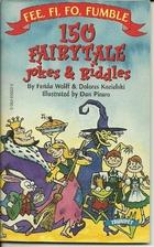 Fee, fi, fo, fumble: 150 fairytale jokes and…