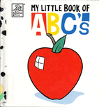 My Little Book Of ABCs by Danny Brooks Dalby