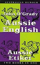 Aussie English / Aussie Etiket by John…