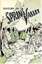 History of Spring Valley by The Spring…