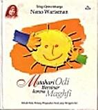 Matahari Odi Bersinar Karena Maghfi by Neno…