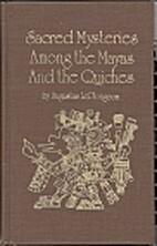 Sacred Mysteries among the Mayas and the…