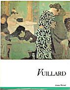 Vuillard (Crown Art Library) by Jeanine…