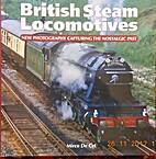 British Steam Locomotives by Mirco De Cet