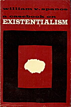 A Casebook on Existentialism by William V.…